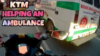 KTM Helped An Ambulance To Get Out Of Traffic | Saved A Life |