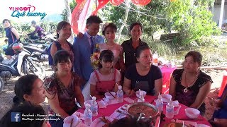 Đám cưới ở Tiền Giang l Đám cưới miền tây lúc nào cũng vui l Vị Ngọt Quê Hương