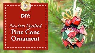 DIY No-Sew Quilted Pine Cone Ornament | a Shabby Fabrics Christmas DIY Craft Tutorial