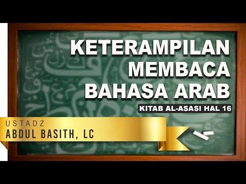 Keterampilan Bahasa Arab Pertemuan 2 hal 16 - Ustadz Abdul Basith, Lc