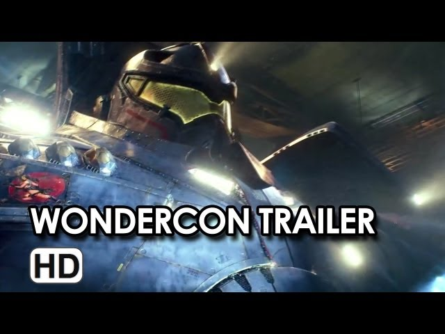 Pacific Rim WonderCon Trailer (2013) - Sci-Fi Movie HD