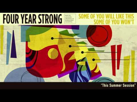 Four Year Strong - This Summer Session