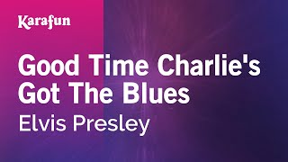 Watch Elvis Presley Good Time Charlie