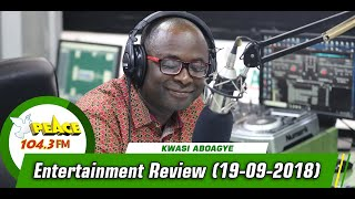 ENTERTAINMENT REVIEW ON PEACE 104.3 FM (19/09/2019)
