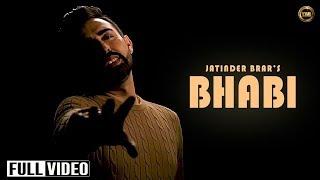 Bhabi | Jatinder Brar | Official Video