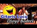 Gitaris Lucu Djoyo Bodrex