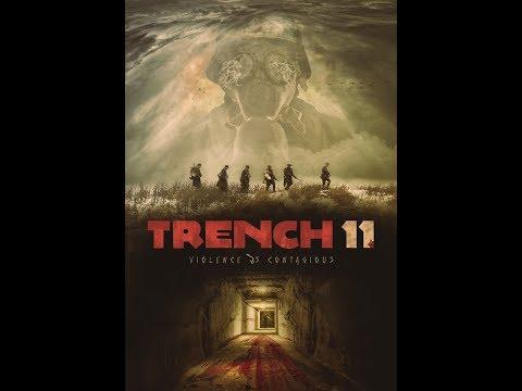 Trench 11 Trailer HD (Dir. Leo Scherman).