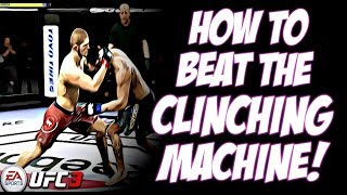 HOW TO BEAT THE CLINCHING MACHINE (AKA THE SLOW DANCER)