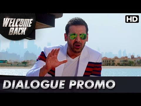 John Abraham Shows His Rowdy Side | Dialogue Promo | Welcome Back