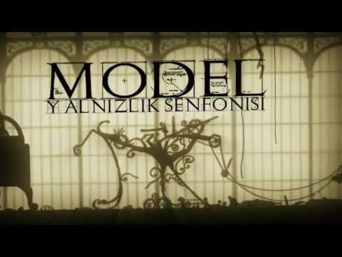 Model - Yalnizlik Senfonisi
