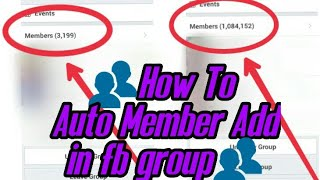 How to Facebook Auto Members Add in Mobile phone New Video 2018