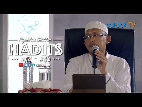 Kajian Kitab Riyadhus Shalihin: Hadits 44-45 - Ustadz Badru Salam, Lc