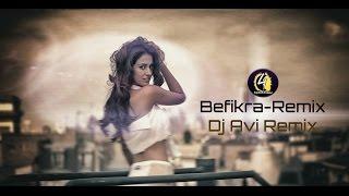 Befikra (Remix) By Dj Avi | Si Shipon | Tiger Shroff | Befikra 2016