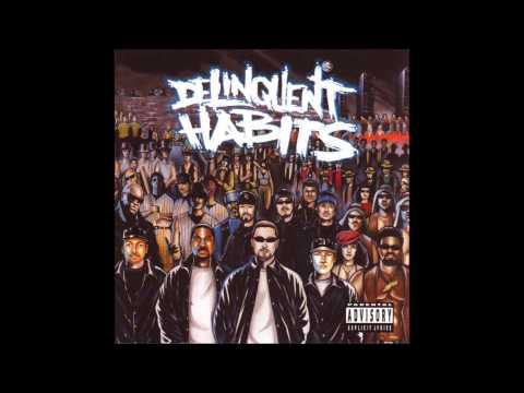 Delinquent Habits - Good Times