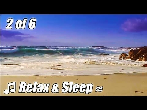 RELAX & SLEEP #2 Relaxing music MONTEREY slow soothing songs calm ocean lullaby sleeping bedtime