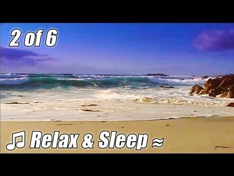 RELAX & SLEEP #2 Relaxing music MONTEREY slow soothing songs calm ocean lullaby sleeping bedtime