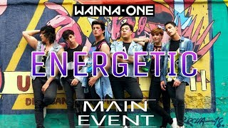 Wanna One - 'Energetic' Dance Cover By Main Event From Mexico City