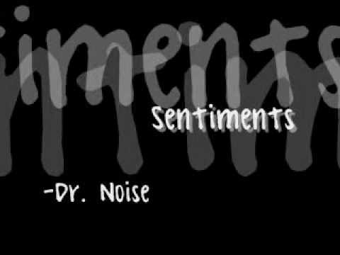 Dr Noise - Sentiments