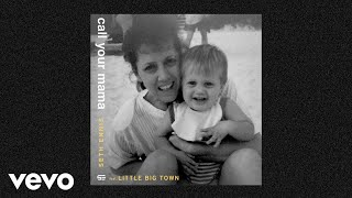 Seth Ennis Call Your Mama Audio Ft Little Big Town