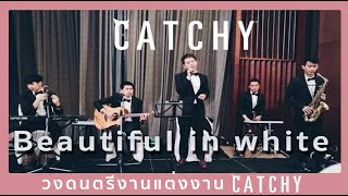 ????????????????? - Beautiful in white |CATCHY LIVE @ S31 HOTEL