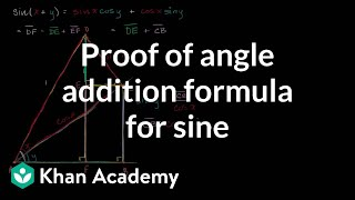 Proof of angle addition formula for sine | Trigonometry | Khan Academy