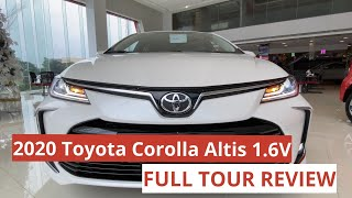 ALL NEW 2020 Toyota Corolla Altis 1.6V || FULL TOUR REVIEW