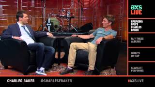 Charles Baker Interview on AXS Live