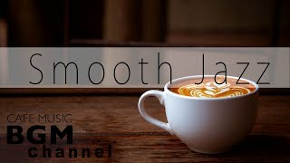 Smooth Jazz Chill Out Lounge - Jazz Hip Hop Instrumental Cafe Music - Jazz Ballads Mix