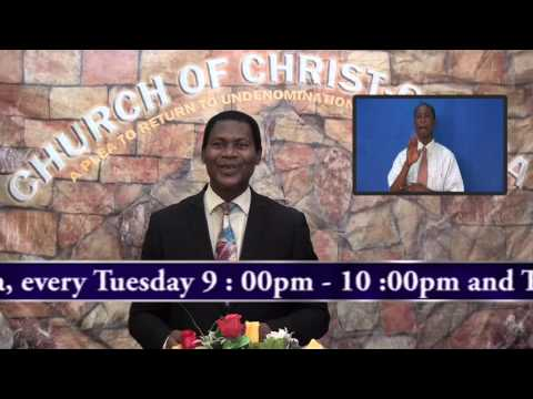 The Gist End, Minister Abraham Monney, Church of Christ,Ghana  28 06 2015