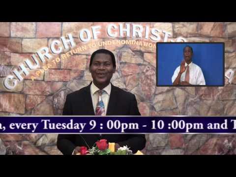 The Gist End, Minister Abraham Monney, Church of Christ,Ghana  28 06 2015