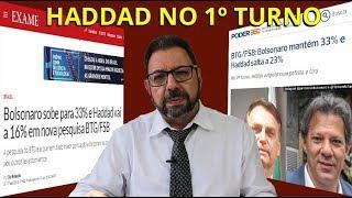 Pesquisa BTG: Haddad/Lula dispara, Bolsonaro empaca