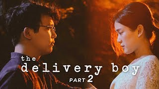 The Delivery Boy    A Short Film (Part 2 of 2)