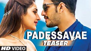 Download Padessavae Video Song (Teaser) || Akhil-The Power Of Jua || AkhilAkkineni,Sayesha 3Gp Mp4