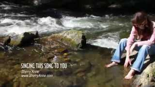 Official Southern Gospel Video- 'Singing This Song To You'- Sherry Anne