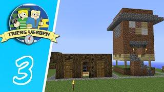 Dansk Minecraft - Triers Verden #03: EMIL MOD MIKKEL!