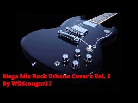 Mega Mix Rock Urbano (cover's Vol.2.) video