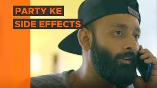 BYN : Party Ke Side Effects