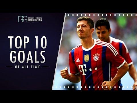 Lewandowski top 10 goals EVER