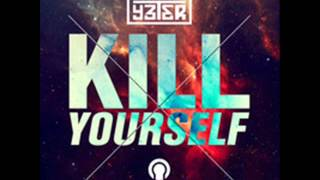 DJ Burak Yeter - Kill Yourself 2013