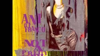 Watch Ani Difranco Worthy video