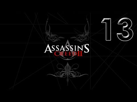 Прохождение Assassin's Creed II: 13я часть
