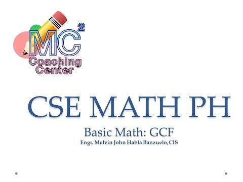 CIVIL SERVICE EXAM REVIEW MATH PH BASIC MATH GCF