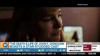 'The Death and Life of John F. Donovan' and more from TIFF!