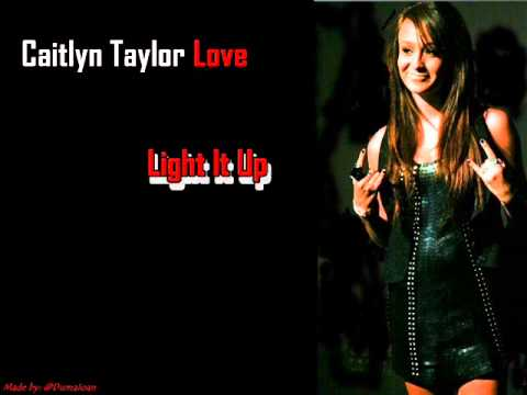Caitlyn Taylor Love Instagram Caitlyn Taylor Love Light it
