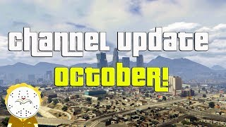Channel Update Video October 2018 And Monthly Shoutouts!