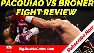 Manny Pacquiao vs Adrien Broner Fight | Highlights | Review | Big Muscle Gains
