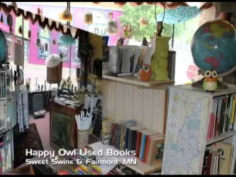 Fairmont Minnesota's Happy Owl Book Store on Our Story's The Celebrities # 34
