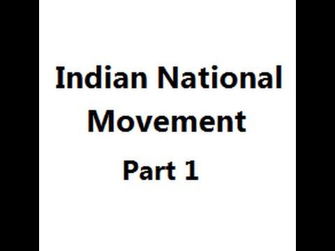 भारतीय राष्ट्रीय आंदोलन Indian National Movement part 1