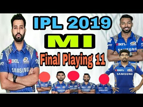 IPL 2019 Mumbai Indians Final Playing 11 | MI IPL AUCTION 2019 | by HS Sports 13