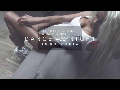 Dance All Night Podcast 001 ''Winter Tour 2014 in Bulgaria''